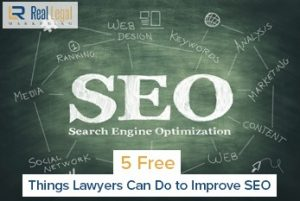 5 Free Things Lawyers Can Do to Improve SEO