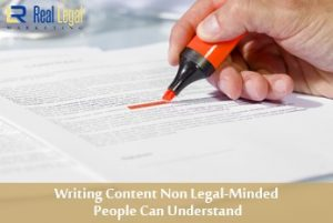 Writing Content Non Legal-Minded People Can Understand