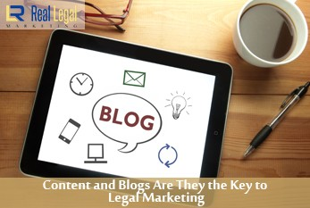 Content and Blogs Are They the Key to Legal Marketing