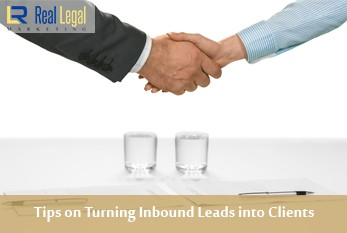 Tips on Turning Inbound Leads into Clients